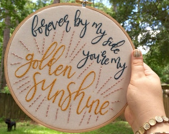Hand Embroidered Wedding Gift Anniversary Gift // You Are My Golden Sunshine