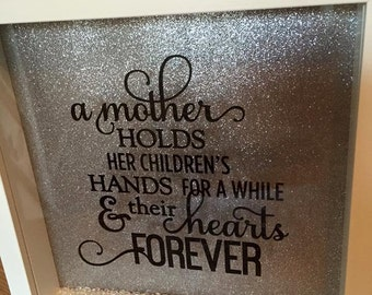 "Silhouette box frame ""A mother holds her children's hands for a while & their hearts forever"""