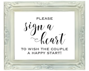 Sign a Heart To Wish The Couple A Happy Start, Digital Printable Wedding Sign, 8x10, Wedding Guest Book Sign, Instant Download, Reception