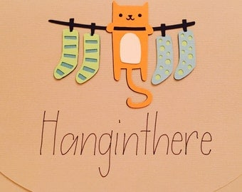 Cat Encouragement Card, Hang In There