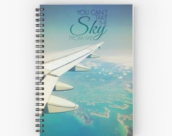 You Can't Take The Sky From Me / Firefly Quote / Jetsetter / Wanderlust / Travel Journal / Notebook / Diary
