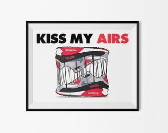 Nike Air Max infrared (Kiss my airs) - print / poster