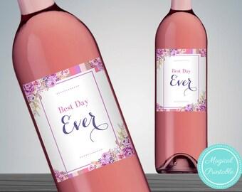 Best Day Ever Wine Label, Celebration Wine Bottle Label, Printable Wine Bottle Labels, Wedding Wine Label Printable wd72 dd WD33