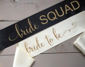 Bride Squad, The Bride Sash, Bride Squad Sash, Bachelorette Sash, Bridal Party Sash, Bachelorette Party, Party Sash, The Bride, Bachelorette