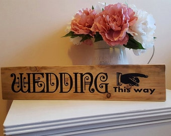 Wedding this way Plaque