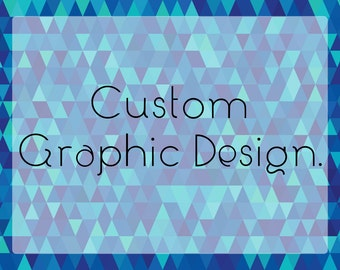 Graphic design services custom business signage graphic designer graphic art custom advertising poster design flyer custom graphics business
