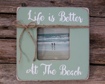 life is better at the beach beach picture frame sage green frame rustic beach - Etsy Picture Frames