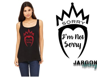 Sorry, I'm Not Sorry - Evil Queen