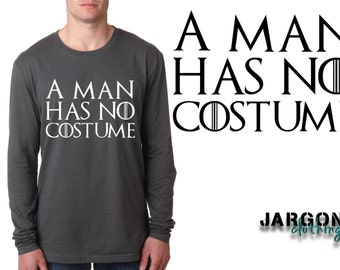 A Man Has No Costume