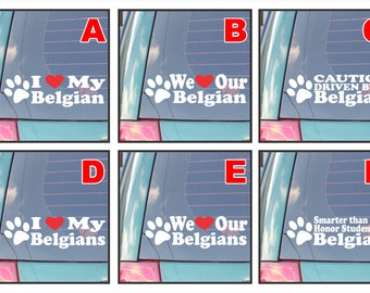 Belgian dog dogs live love bark proud happiness hug co-pilot rescue smarter funny assorted decal sticker