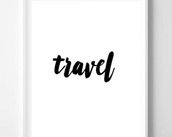 Travel print, Quote, Minimalist, Minimal, Adventure, Modern art, Wall art decor, Digital art, Printable art, Digital Instant Download 16x20
