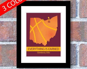 Cleveland Cavs, Cavs Championship, State of Ohio Map Art, Everything is Earned, Nothing is given, Cleveland Cavaliers