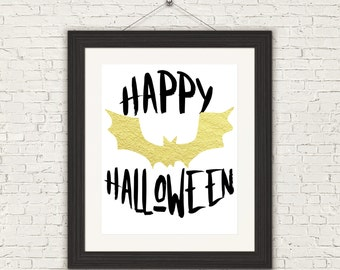 8x10 Halloween Printable Wall Art faux gold foil bat art black and white art halloween poster happy halloween typography INSTANT DOWNLOAD