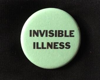 Invisible illness button / Mental illness button / Neurodivergent pin / Chronic illness