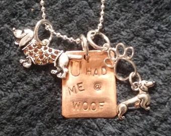 U had Me At Woof