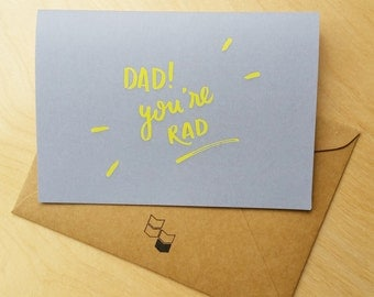 Dad, You're Rad - Card for Father's Day