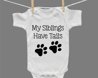 My Siblings Have Tails Gender Neutral Baby Infant Bodysuit