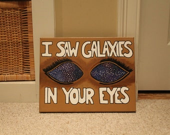 I saw galaxies in your eyes painting
