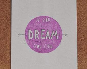 If you can dream it you can do it A4 print