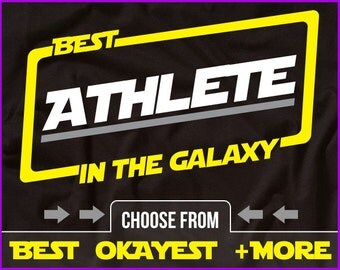 Best Athlete In The Galaxy Shirt Athelete Shirt Gift For Athlete Sports Shirt Jock