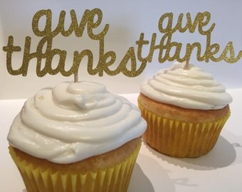 Thanksgiving 'Give Thanks' Glitter Cupcake Toppers
