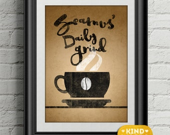 The Daily Grind Coffee Print