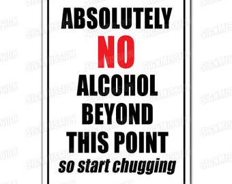 ABSOLUTELY NO ALCOHOL Novelty Sign warning no booze drinking not allowed gift