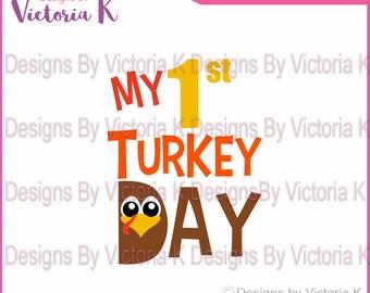 My 1st Turkey Day, First Turkey, Thanksgiving, Turkey, Fall, Shirt, Christmas, SVG, DXF, PNG, Files, Cricut Design Space, Vinyl Cut Files
