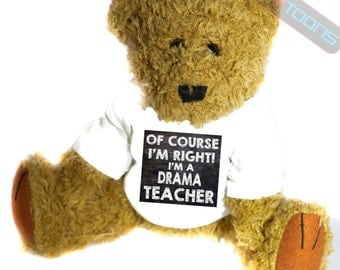 Drama Teacher Novelty Gift Teddy Bear