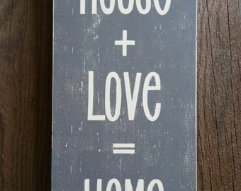 House + love = home sign