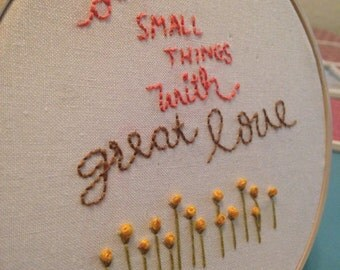 """Do Small Things - 5"""" Hoop"""