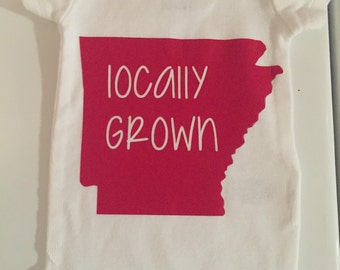 Locally Grown Arkansas onesie ((ANY state/color))