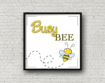 Busy Bee Print - Printable Wall Art - Children's/Nursery Art Decor