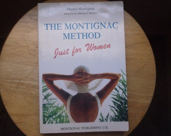 The Montignac Method Just For Women by Montignac