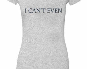 I cnat even womens V-Neck T-shirt