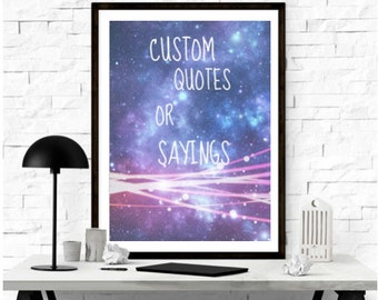 Custom made quotes or sayings