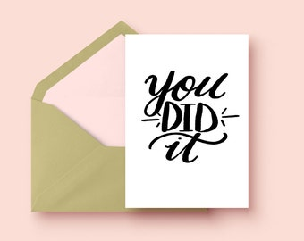 You Did It Card | Single Card  | Congrats Card