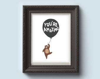 You are amazing, Printable art, Nursery art, Baby art, Digital Print, Instant Download