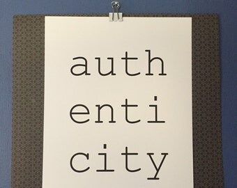Authenticity Typographic Print, Single 8.5x11 Print, Typewriter Style, Minimalist Black and White Print