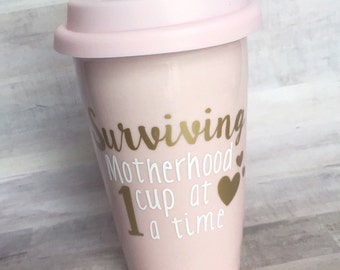 Surviving Motherhood Travel Coffee Mug