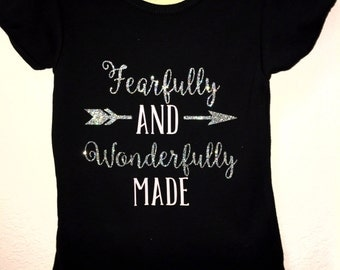 Fearfully and Wonderfully Made Shirt -- Fearfully and Wonderfully Made