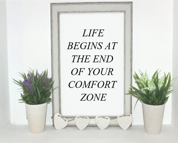 Life Begins At The End Of Your Comfort Zone Quote Digital