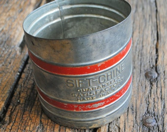 Vintage Sift-Chine (Flour Sifter)