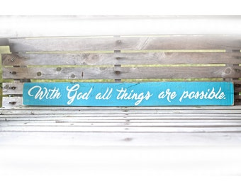 All things are possible with God pallet plaque
