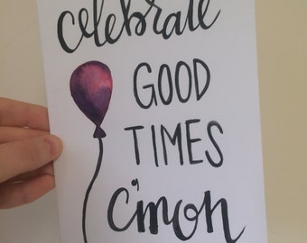 Handmade Greeting Card, Celebration Card, Graduation Card, Celebrate Good Times, Homemade Card, Watercolor Greeting, Congrats Grad Art, Grad