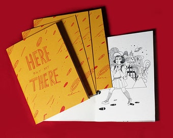 Here But Not There zine