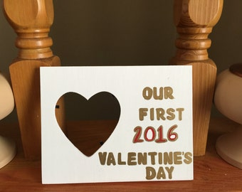 Our First Valentine's Day picture frame