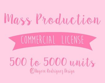Commercial Use License - Mass Production License - 500 to 5000 units - No Credit License