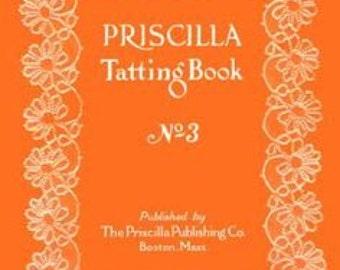 Priscilla Tatting Book  No 3 -1924