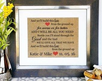 WEDDING Gift Couple Engagement Gifts for Couples Bridal Shower Present Dan & Shay From the Ground Up Song Lyrics Personalized Sign Quote Art